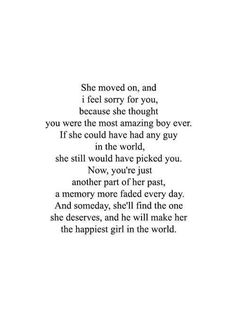 She moved on... and someday, she'll find the one she deserves that will make her the happiest girl in the world.