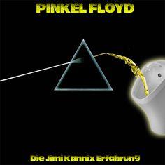 """""""Pinkel Floyd"""" // Die Jimi Kannix Erfahrung ### Album, Dark Side of the Moon, Parodie, parody, Pink Floyd, Pipi, Pipiwitz, Urin, Version,"""