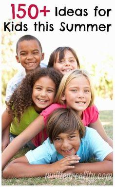 150+ Ideas for Kids this Summer {writtenreality.com} #summer #kids #activities