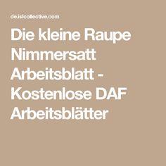 Die kleine Raupe Nimmersatt Arbeitsblatt - Kostenlose DAF Arbeitsblätter