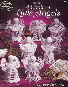 """A Choir of Little Angels, published by the American School of Needlework, contains 7 vintage patterns to crochet. Angels Danielle, Amber, St. Elysse, Ashley Nicole, Amanda, Stevie, and Kaylee make the perfect gift for that special someone or to hang on the Christmas tree. Each finished angel is 4-1/2"""" tall.  by NookCove, $14.30"""