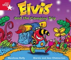 Rigby Star Guided Phonic Opportunity Readers Red: Elvis and the Camping Trip...