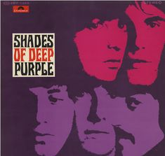 Shades of Deep Purple is the debut studio album by the English hard rock band Deep Purple, released in July 1968.