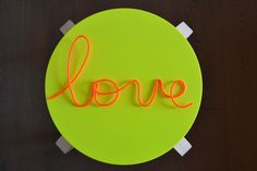 Wire word covered with fluorescent pvc by Laboratoriografico on Etsy https://www.etsy.com/uk/listing/294129237/wire-word-covered-with-fluorescent-pvc