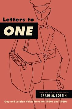 Letters to ONE: Gay and Lesbian Voices from the 1950s and... https://www.amazon.com/dp/143844298X/ref=cm_sw_r_pi_dp_x_o64gyb8GSVKMP