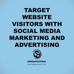 Target website visitors with social media marketing and advertising #socialmedia #seotips #WSSCPT