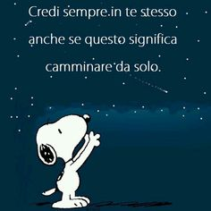 Credere in sè stessi Live Wallpaper Iphone, Live Wallpapers, Favorite Quotes, Best Quotes, My Favorite Things, Journal Questions, Snoopy Comics, Italian Quotes, My Motto