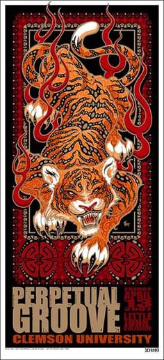 Purchase the 2007 Perpetual Groove Clemson Show Poster by artists Johnny DidDonna & Jeff Wood/Drowning Creek Studio from Zen Dragon Gallery