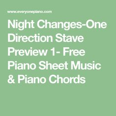 Night Changes-One Direction Stave Preview 1- Free Piano Sheet Music & Piano Chords