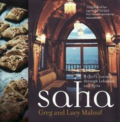 Saha: A Chef's Journey Through Lebanon and Syria by Greg Malouf. $23.03. Publication: December 1, 2011. Publisher: Hardie Grant Books; New edition edition (December 1, 2011)