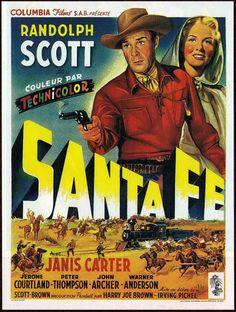 Randolph Scott heads west to work on the railroad in western Santa Fe. Old Film Posters, Cinema Posters, Movie Poster Art, Old Movies, Vintage Movies, Great Movies, Indie Movies, Films Western, Old Western Movies