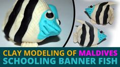Clay Modeling of Maldives Schooling Banner Fish | A Little Golden Fish -...