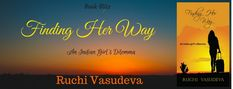 #FindingHerWay #Romance Book Blitz: Finding Her Way by Ruchi Vasudeva New book by Ruchi Vasudeva: Finding Her Way. Lets get to know more about this book. Book Blitz by The Book Club  http://grabthebook.blogspot.in/2018/02/book-blitz-finding-her-way-by-ruchi.html