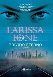 Sognando tra le Righe: BRIVIDO ETERNO   di  Larissa Ione  Recensione