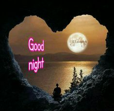 Good night S. Real Relationship Quotes, Real Relationships, Good Night Sweet Dreams, Gifs, Hearts, My Love, Nature, Photos, Travel