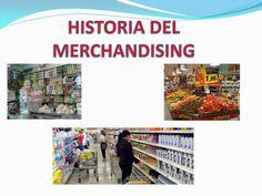 historia-del-merchandising by Omar Guiovanni Quijano via Slideshare