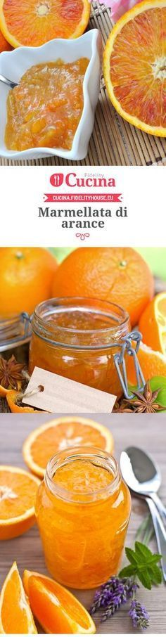 Marmellata di arance Chef Recipes, Italian Recipes, Cooking Recipes, Healthy Recipes, Burritos, Good Food, Yummy Food, Beautiful Fruits, Diy Food