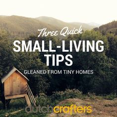 3 Quick #SmallLiving Tips Gleaned from #TinyHomes - TIMBER TO TABLE the DutchCrafters blog at http://ift.tt/1sRBtLj #dutchcrafters #amishfurniture #mondayBlogs #greenliving #downsize #smallpackages #goodthings #smallspacetips