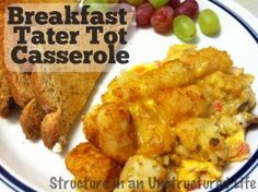 Breakfast Tater Tot Casserole via Structure in an Unstructured Life