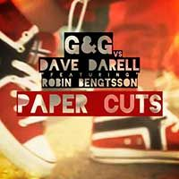 G Vs. Dave Darell Feat. Robin Bengtsson – Paper Cuts