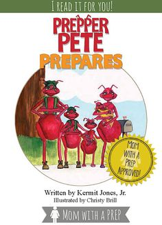I read it for you! Prepper Pete Prepares: A book for kids on being prepared | Mom with a PREP