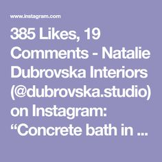 """385 Likes, 19 Comments - Natalie Dubrovska Interiors (@dubrovska.studio) on Instagram: """"Concrete bath in tandem with terrazzo flooring and brass elements creates beautiful harmony. Brass…"""""""