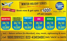 Winter Coming soon.... Hurry up for winter Holiday Packages