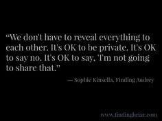 Quote from Finding Audrey by Sophie Kinsella