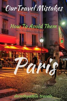 Why We Were Mistaken for Paris Prostitutes |Internet access helps you avoid the worst travel mistakes and learn valuable travel tips. If a money-saving travel package sounds too good to be true, it probably is. Research the country and the culture,  learn how to say a few basic sentences in the language, know your surroundings. #Traveltips #travelmistakes #touristmistakes #traveltipsandtricks #paris #whiteboots
