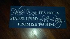 Police Wife Sign by CJBoutique10 (etsy)
