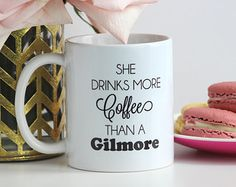 PREORDER - She Drinks More Coffee Than A Gilmore  / black and white coffee mug - Gilmore Girls quote - inspirational mug - tea - ceramic