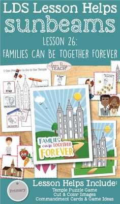 """Primary 1 Sunbeams Lesson 26: """"Families Can Be Together Forever"""" Lesson helps including printables, game ideas, activities, coloring pages and more! www.LovePrayTeach.com"""
