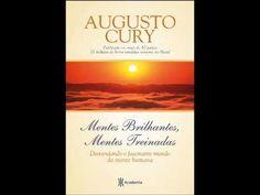 Mentes Brilhantes, Mentes Treinadas - Augusto Cury - Audiobook - Áudio L...