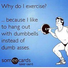 Why do I exercise?