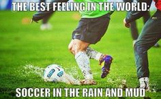 Soccer in the rain and mud