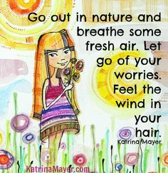 Nature quote via www.KatrinaMayer.com