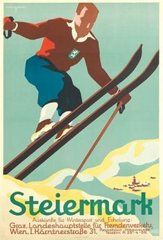 Steiermark Ski Poster Travel Art Print - 46 x 61 cm Vintage Ski Posters, Vintage Art Prints, Cool Posters, Sports Posters, Art Posters, Travel Ads, Retro Illustration, Illustrations And Posters, Vintage Advertisements