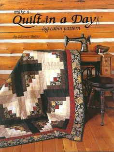 Quilt in a Day, Log Cabin Pattern, by Eleanor Burns.