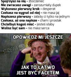 ZAKOŃCZONE Druga część memów.  Serdecznie zapraszam i dziękuję za … #losowo # Losowo # amreading # books # wattpad Very Funny Memes, Wtf Funny, Polish Memes, Funny Mems, All The Things Meme, Say More, Some Quotes, Life Lessons, I Laughed