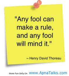 http://www.apnatalks.com/any-fool-can-make-a-rule-fool-quotes/