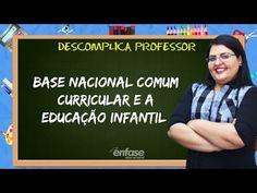 Base Nacional Comum Curricular (BNCC) e a Educação Infantil - Descomplica Professor #48 - YouTube Professor, Youtube, Baseball Cards, School, Pranks, Kids Education, Studying, Pageants, Ideas