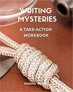 Writing Mysteries: A Take-Action Workbook Writing Process, Writing Tips, Heather Wright, Take Action, Gifts For Teens, Book Design, Writers, Mystery, Books