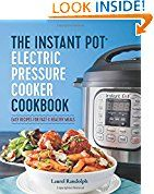 The Instant Pot® Electric Pressure Cooker Cookbook: Easy Recipes for Fast & Healthy Meals Laurel Randolph (Author)  (104)Buy new:  $  14.99  $  9.57 34 used & new from $  7.00(Visit the Best Sellers in Books list for authoritative information on this product's current rank.) Amazon.com: Best Sellers in Books... Check more at http://salesshoppinguk.com/2016/07/13/3-the-instant-pot-electric-pressure-cooker-cookbook-easy-recipes-for-fast-healthy-meals/