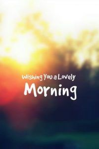 Good morning Images, We are sure that these morning images will enchant you, The best Good morning Quotes, morning messages, Good morning wishes. Morning Quotes Images, Funny Good Morning Quotes, Good Morning Inspirational Quotes, Good Morning Texts, Morning Greetings Quotes, Good Morning Messages, Good Morning Wishes, Morning Morning, Morning Ritual