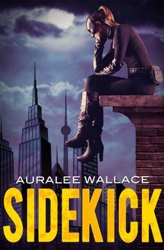 Sidekick by Auralee Wallace