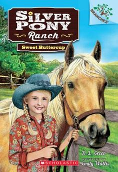 Silver Pony Ranch Book 2: Sweet Buttercup by D.L. Green
