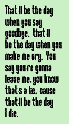 Linda Ronstadt - That'll Be the Day - song lyrics, songs, music lyrics, song quotes, music quotes