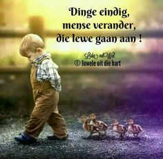 Afrikaans Quotes, Good Morning Wishes, Tart, Journals, Qoutes, Inspirational Quotes, Humor, Words, Children