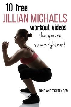 10 FREE Jillian Michael's full-length Video Workouts on Tone-and-Tighten.com