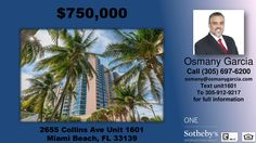 Miami Beach FL.   https://gp1pro.com/USA/FL/Miami_Dade/Miami_Beach/Mirasol_Towers_Conod/2655_Collins_Ave.html  Miami Beach FL. 2655 Collins Ave Unit 1601 Miami Beach, FL 33140. Osmany Garcia.  2 bedrooms 2 baths condo for sale  http://www.searchmiamiareaCondos.com/Condos/fl/miami-beach/mRealresaa10215252343628475/2655-collins-ave--1601-miami-beach-fl-33140   If you would like to get the CURRENT price of this Condo, or for the most up-to-date information on this Condo, call the actual listing…